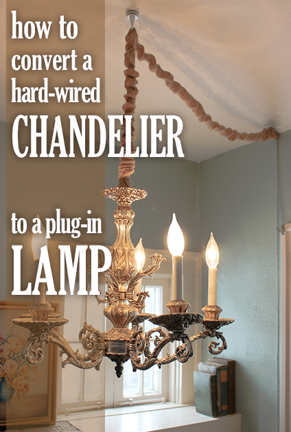 DIY: How to Turn a Hardwired Light Fixture (i.e. a Chandelier ...