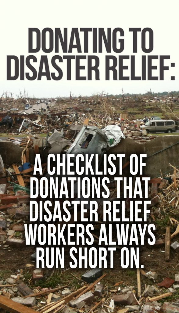 Tips on how to donate to disaster relief in a way that makes sure your donation goes to help victims