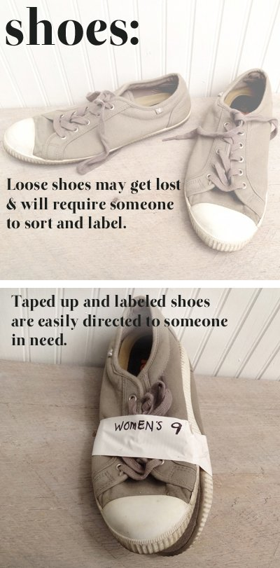 When donating shoes to disaster relief, tape the shoes together securely and label with a marker.