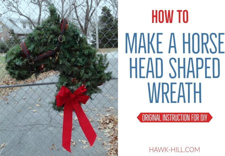 step by step instructions for making a horse head shaped wreath hawk hill - Rural King Christmas Decorations