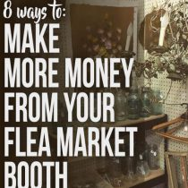 8 creative tips to make a bigger profit in your flea market booth