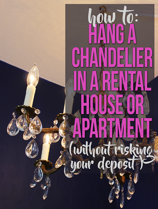 how to hang a chandelier with wall switch in a rental house or apartment without risking your deposit