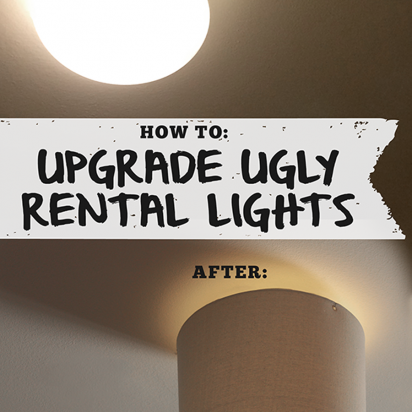 simple hack for upgrading ugly rental lighting