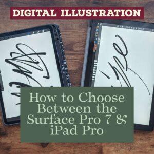 Digital Art | Surface Pro 7 vs iPad Pro: a Surprising Comparison