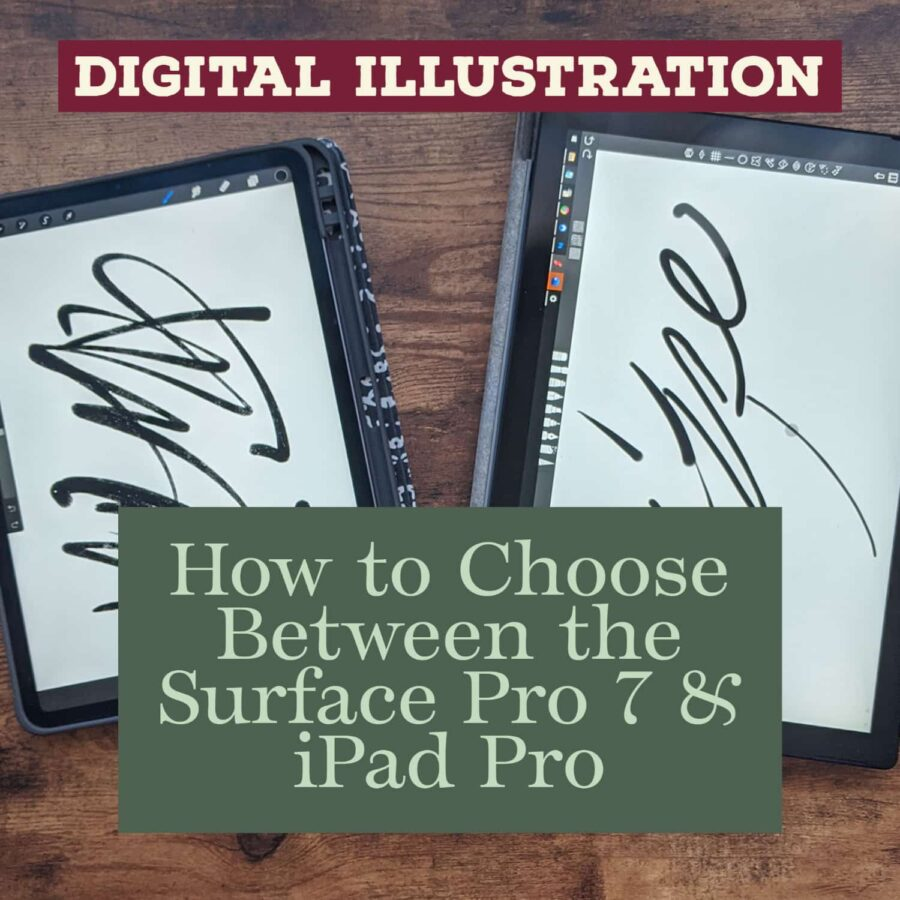 comparing the Surface Pro 7 to the iPad Pro as a Digital Artist and Illustrator