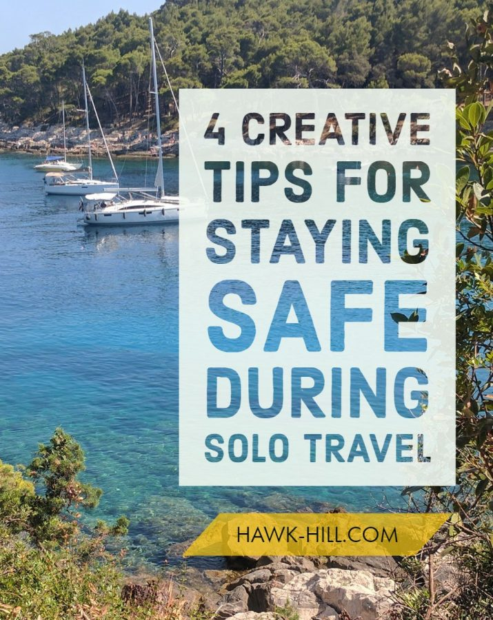 4 creative new ideas for keeping your self and your property safe when traveling solo