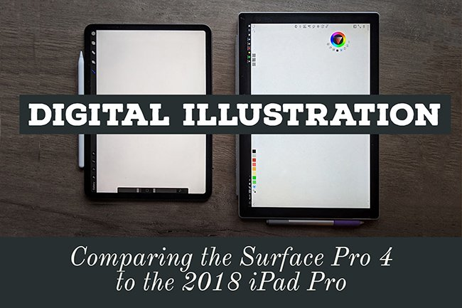 A digital artist's Side by side comparison review of drawing on a Surface Pro 4 vs the 2018 11in iPad Pro and Second Generation Apple Pencil