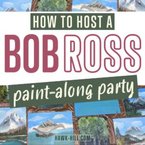 How To Host a Bob Ross Paint-Along Theme Party