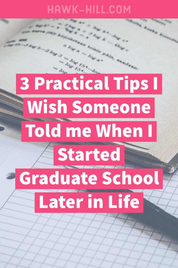 Three practical tips I wish someone told me when I started grad school