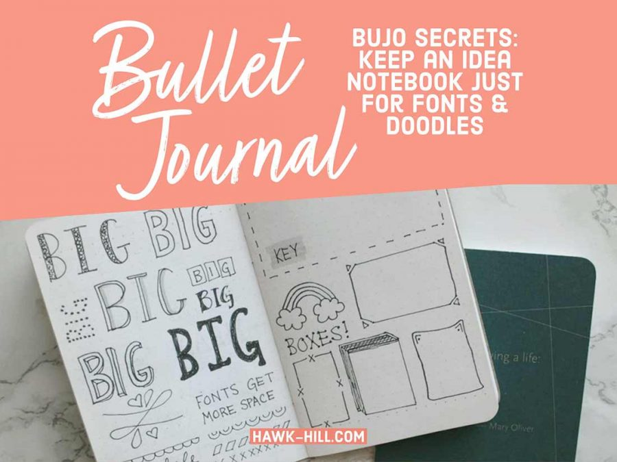 Keep an idea notebook candy near your bullet journal to make a record of ideas to use later for fonts, headers, dividers and accents like hand lettering