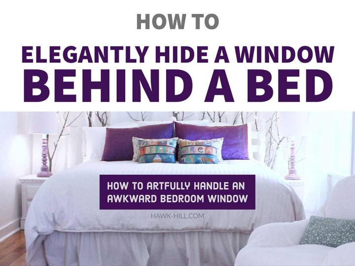 How to elegantly hide a window behind a bed in a bedroom with an awkward layout