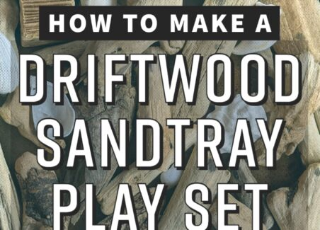 Step by step instructions to make this beachcombed driftwood sensory sandbox play kit - filled with organic shapes and smooth surfaces to prompt play and learning