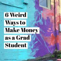 ways to make money in grad school