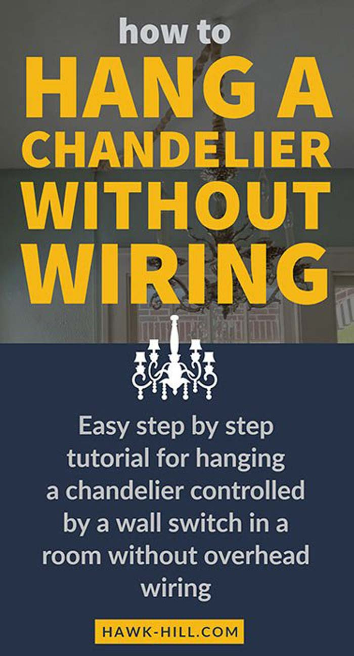 Easy tutorial for handing a chandelier with wall switch in a room without overhead wiring