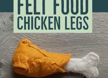 Download a free pattern and instructions for sewing a felt food chicken leg for play kitchens and pretend play.