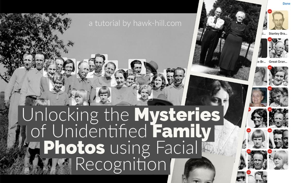 How to use Google's Free Facial Recognition to Identify Relatives in Old Family Photos and Build a Visual Family Tree