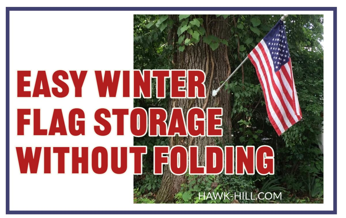 Easy winter flag storage