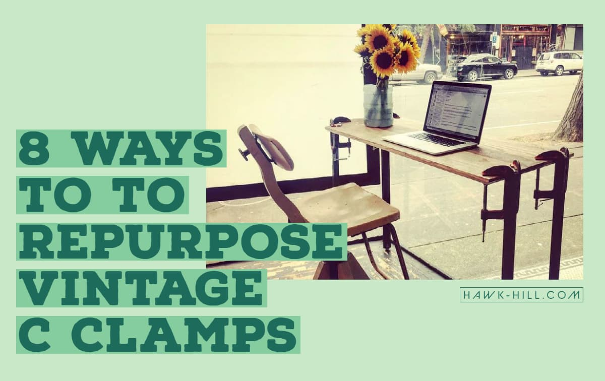 Eight ways to repurpose vintage C clamps and other hardware