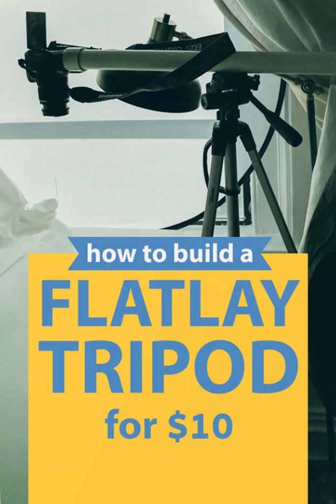 instructions to DIY a flatlay tripod