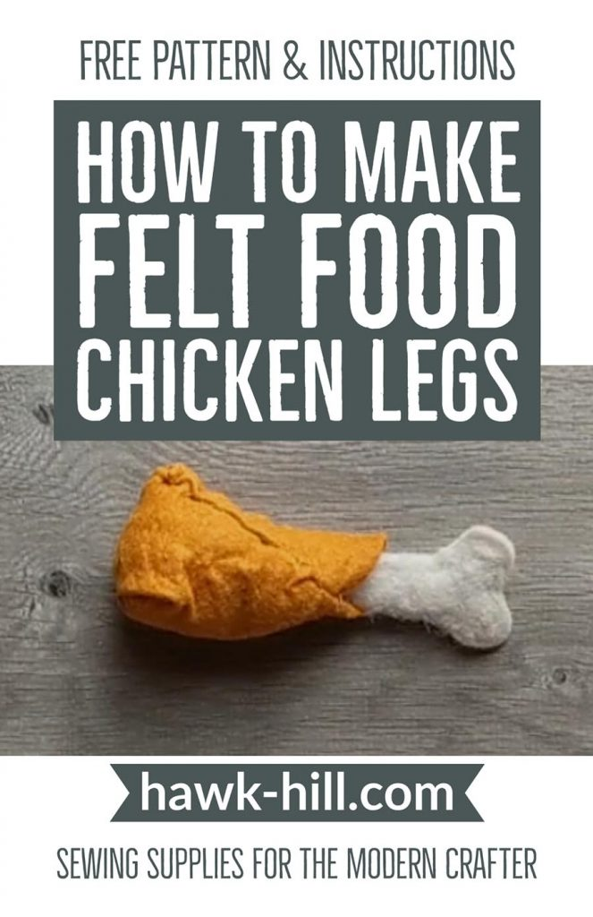 Free tutorial and pattern for making a felt chicken leg for felt food play