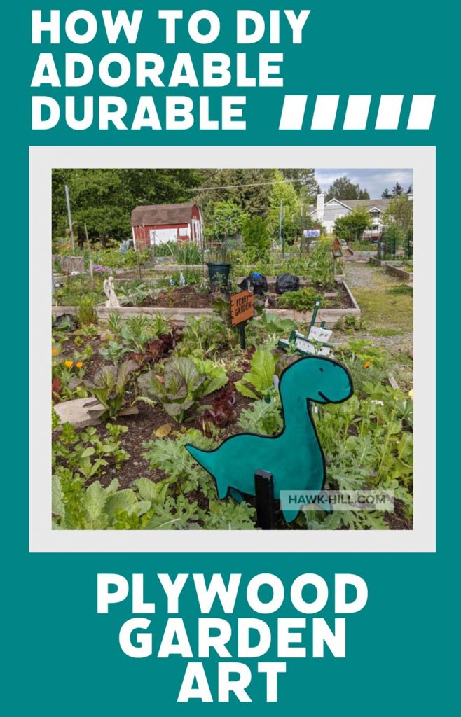 How to make durable and vibrant plywood garden art- a free step by step tutorial